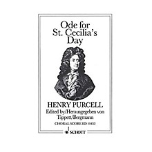 Schott Ode for St. Cecilia's Day 1692 (Choral Score) SATB Composed by Henry Purcell