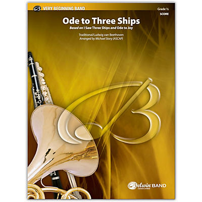 BELWIN Ode to Three Ships Conductor Score 0.5 (Very Easy)
