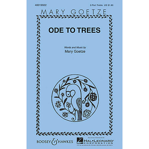 Boosey and Hawkes Ode to Trees (Mary Goetze Series) 2-Part composed by Mary Goetze