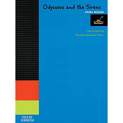 American Composers Forum Odysseus and the Sirens (Score Only) (BandQuest Series Grade 4) Concert Band Level 4 by Dana Wilson