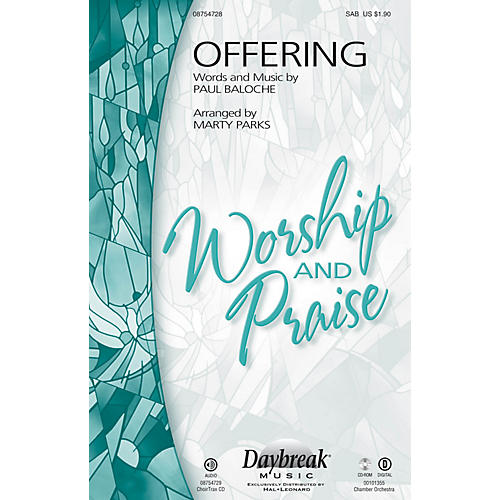 Daybreak Music Offering CHOIRTRAX CD by Paul Baloche Arranged by Marty Parks