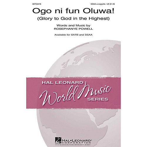 Hal Leonard Ogo Ni Fun Oluwa (Glory to God in the Highest) SSAA A Cappella arranged by William Powell