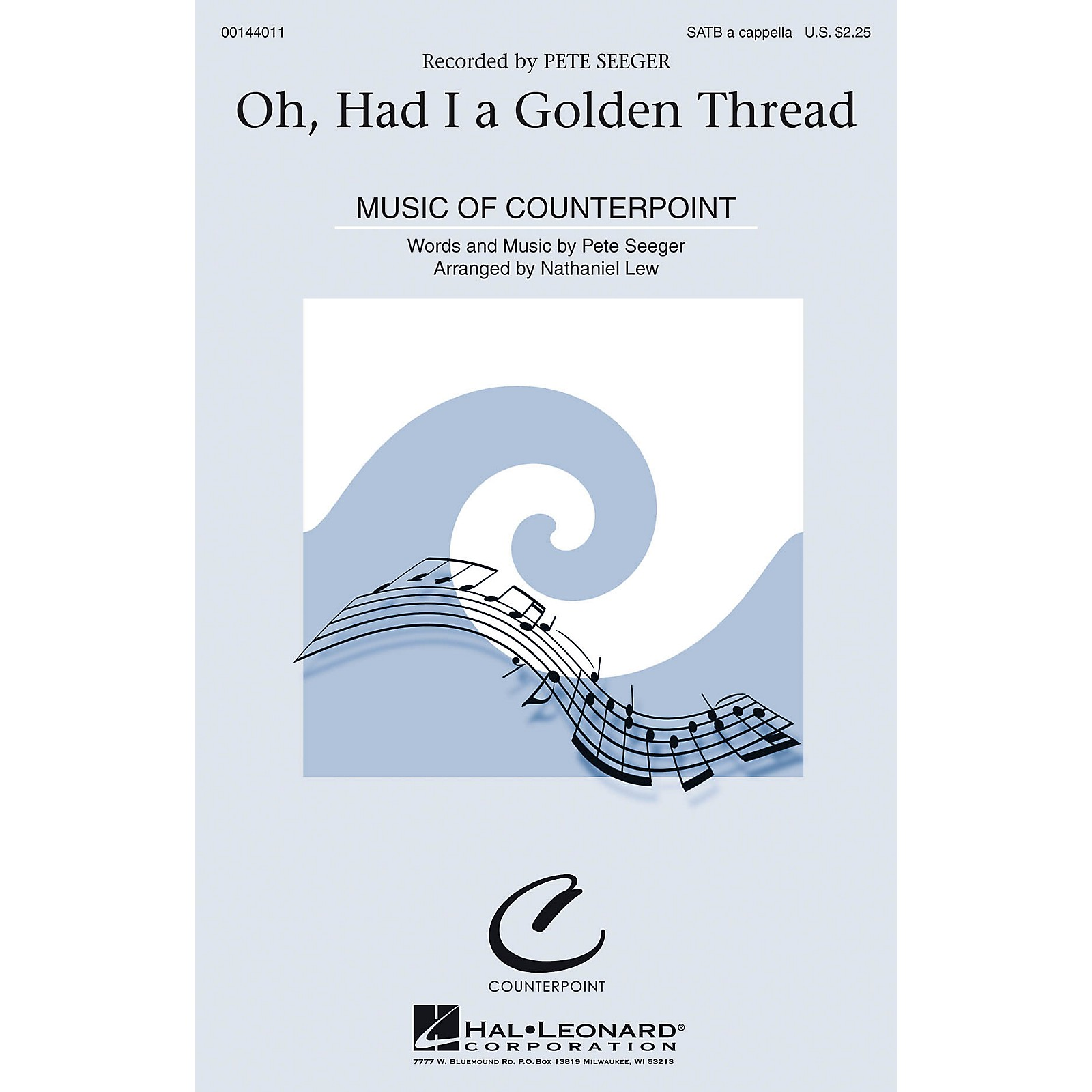 Hal Leonard Oh, Had I a Golden Thread SATB by Pete Seeger arranged by Nathaniel Lew