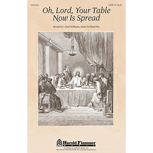 Shawnee Press Oh, Lord, Your Table Now Is Spread SATB composed by J. Paul Williams