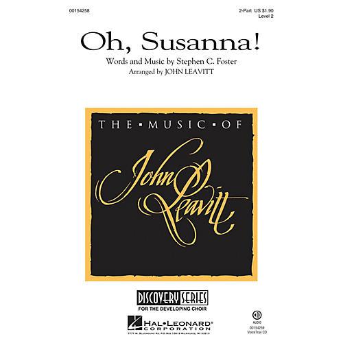 Hal Leonard Oh, Susanna! (Discovery Level 2) 2-Part arranged by John Leavitt