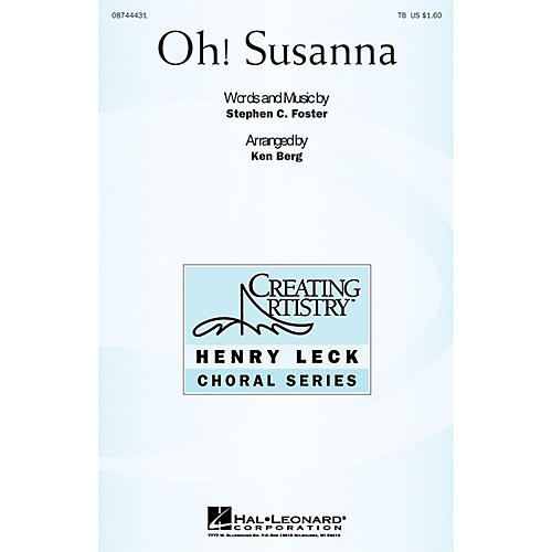 Hal Leonard Oh Susanna TB arranged by Ken Berg