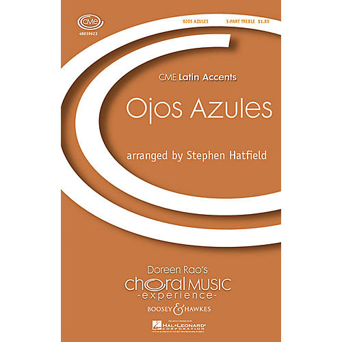 Boosey and Hawkes Ojos Azules (CME Latin Accents) 3 Part Treble arranged by Stephen Hatfield