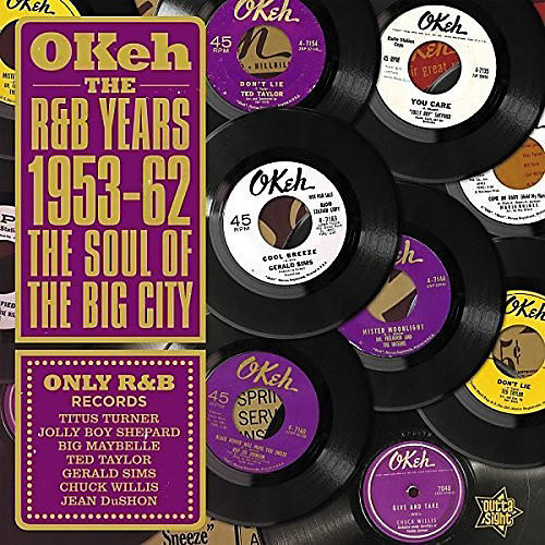 Alliance Okeh the R&B Years 1953-62: Soul of the Big City