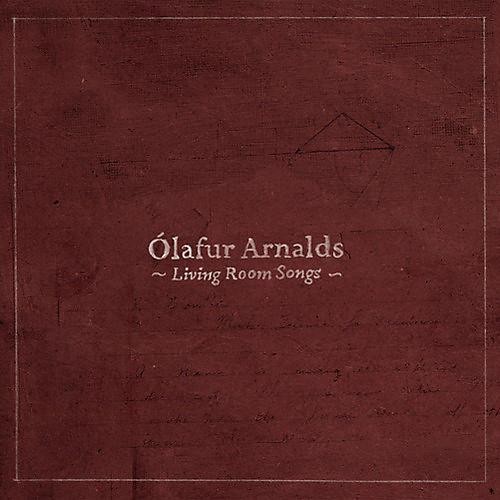 Alliance Olafur Arnalds - Living Room Songs