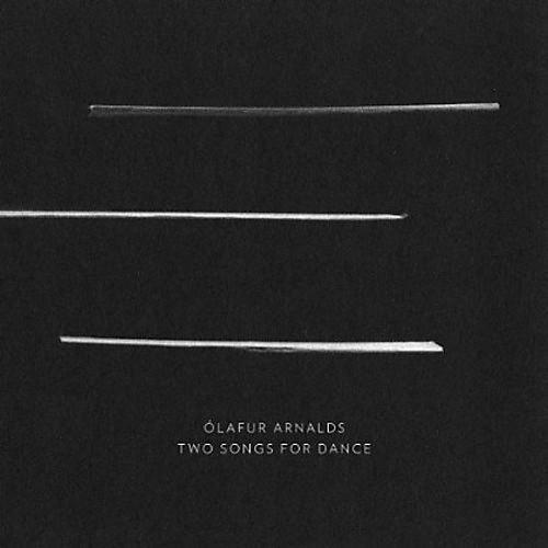 Alliance Olafur Arnalds - Two Songs for Dance