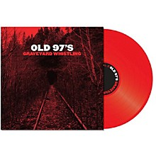 Old 97's - Graveyard Whistling (Red)