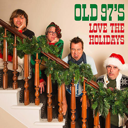 Alliance Old 97's - Love The Holidays