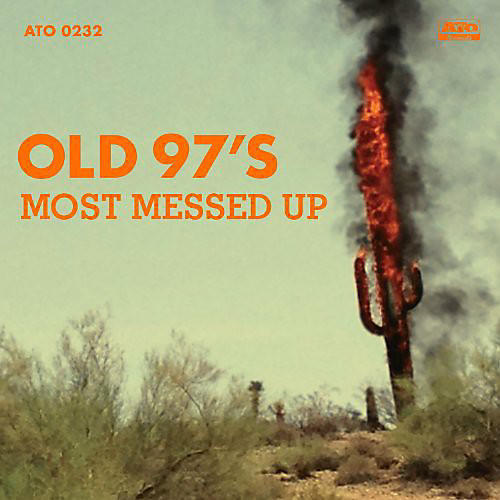 Alliance Old 97's - Most Messed Up