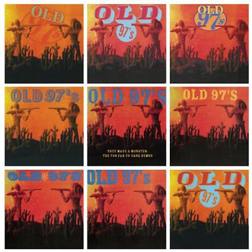 Alliance Old 97's - They Made a Monster