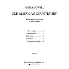 Associated Old American Country Set Concert Band Level 5 Composed by Henry Cowell Arranged by Jim Worman