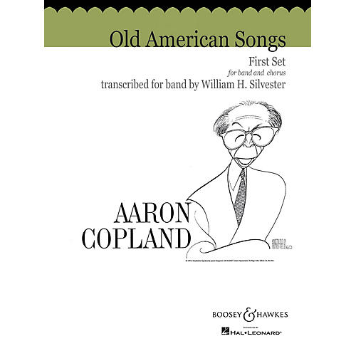 Boosey and Hawkes Old American Songs - First Set Concert Band Composed by Aaron Copland Arranged by William H. Silvester