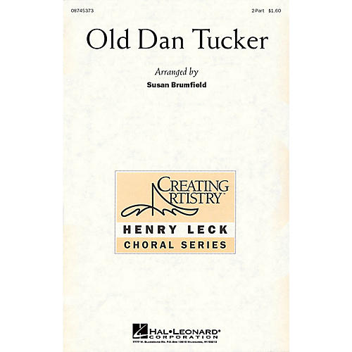 Hal Leonard Old Dan Tucker 2-Part arranged by Susan Brumfield