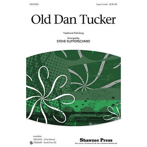 Shawnee Press Old Dan Tucker 3-Part Mixed arranged by Steve Kupferschmid