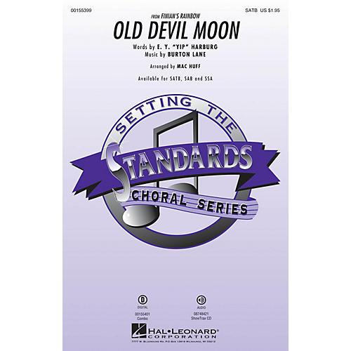 Hal Leonard Old Devil Moon (from Finian's Rainbow) SAB Arranged by Mac Huff