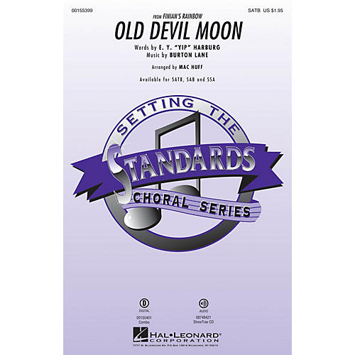 Hal Leonard Old Devil Moon (from Finian's Rainbow) SATB arranged by Mac Huff