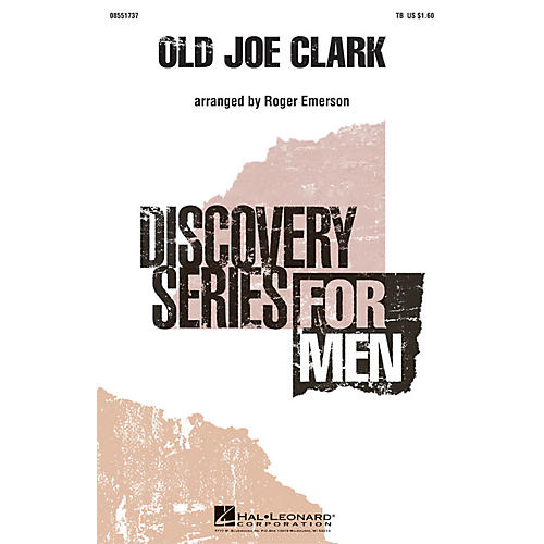 Hal Leonard Old Joe Clark TB arranged by Roger Emerson