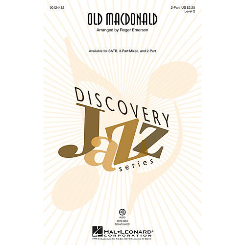 Hal Leonard Old MacDonald (Discovery Level 2) 2-Part arranged by Roger Emerson