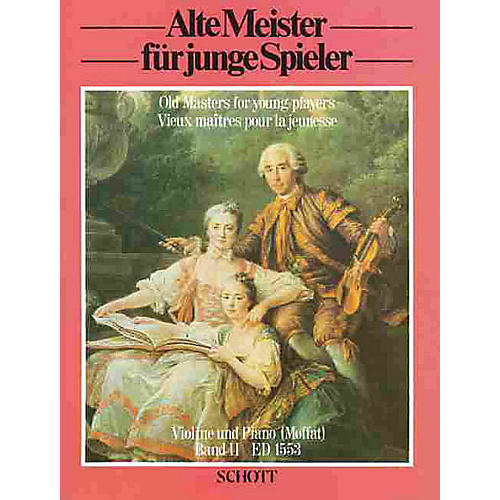 Schott Old Masters for Young Players - Volume 2 (Easy Classical Pieces for Violin) Schott Series