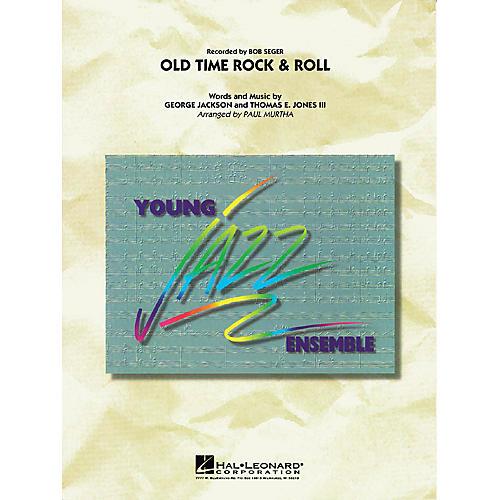 Hal Leonard Old Time Rock & Roll Jazz Band Level 3 by Bob Seger Arranged by Paul Murtha