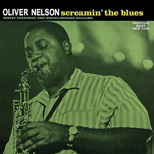 Alliance Oliver Nelson - Screamin' The Blues