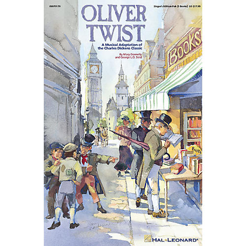 Hal Leonard Oliver Twist - A Musical Adaptation of the Charles Dickens Classic (Musical) Sgr 5 Pak by Mary Donnelly