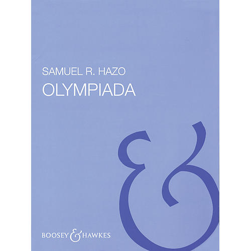 Boosey and Hawkes Olympiada (Score and Parts) Concert Band Composed by Samuel R. Hazo