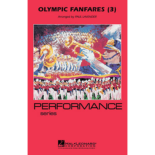 Hal Leonard Olympic Fanfares (3) Marching Band Level 3-4 Arranged by Paul Lavender