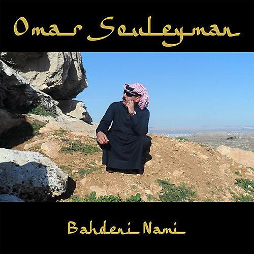 Alliance Omar Souleyman - Bahdeni Nami