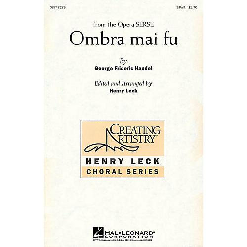 Hal Leonard Ombra mai fu 2-Part arranged by Henry Leck