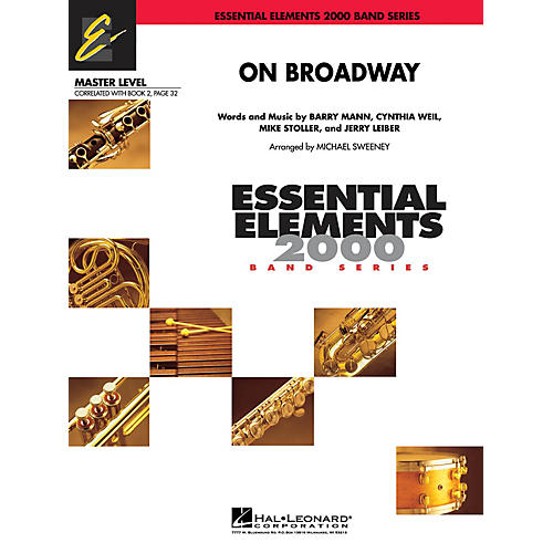 Hal Leonard On Broadway Concert Band Level 2 by George Benson Arranged by Michael Sweeney