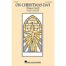 Hal Leonard On Christmas Day (Sussex Carol) 2-Part arranged by Emily Crocker