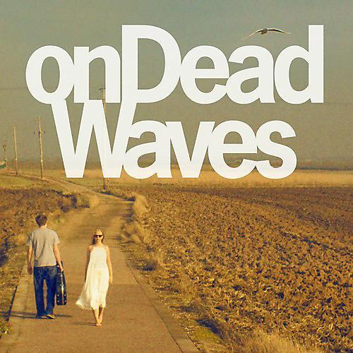 Alliance On Dead Waves - On Dead Waves