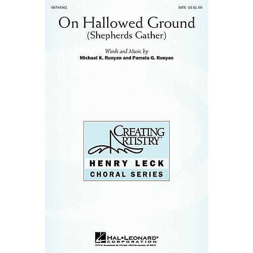 Hal Leonard On Hallowed Ground (Shepherds Gather) SATB composed by Michael K. Runyan