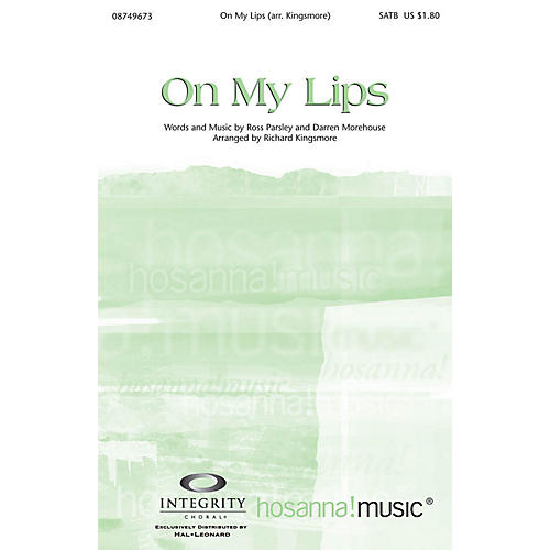 Integrity Choral On My Lips Orchestra Arranged by Richard Kingsmore