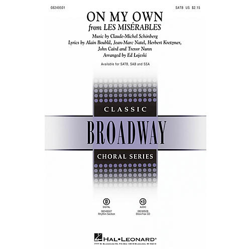 Hal Leonard On My Own (from Les Misérables) SAB Arranged by Ed Lojeski
