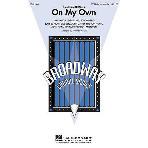 Hal Leonard On My Own (from Les Misérables) SATB DV A Cappella arranged by Philip Lawson