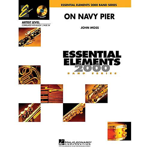 Hal Leonard On Navy Pier (Includes Full Performance CD) Concert Band Level 1 Arranged by John Moss