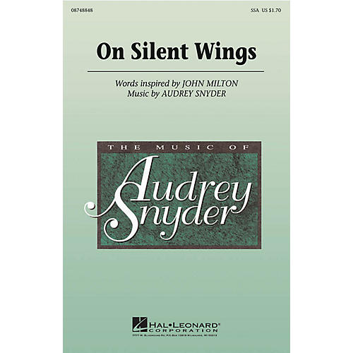 Hal Leonard On Silent Wings SSA composed by Audrey Snyder
