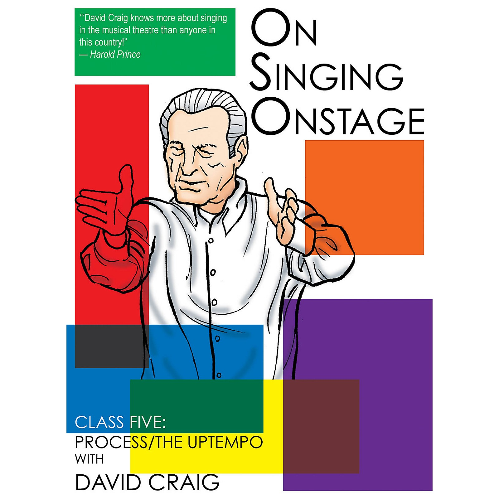 Applause Books On Singing Onstage (Class Five: Process/The Uptempo) Applause Acting Series Series DVD by David Craig