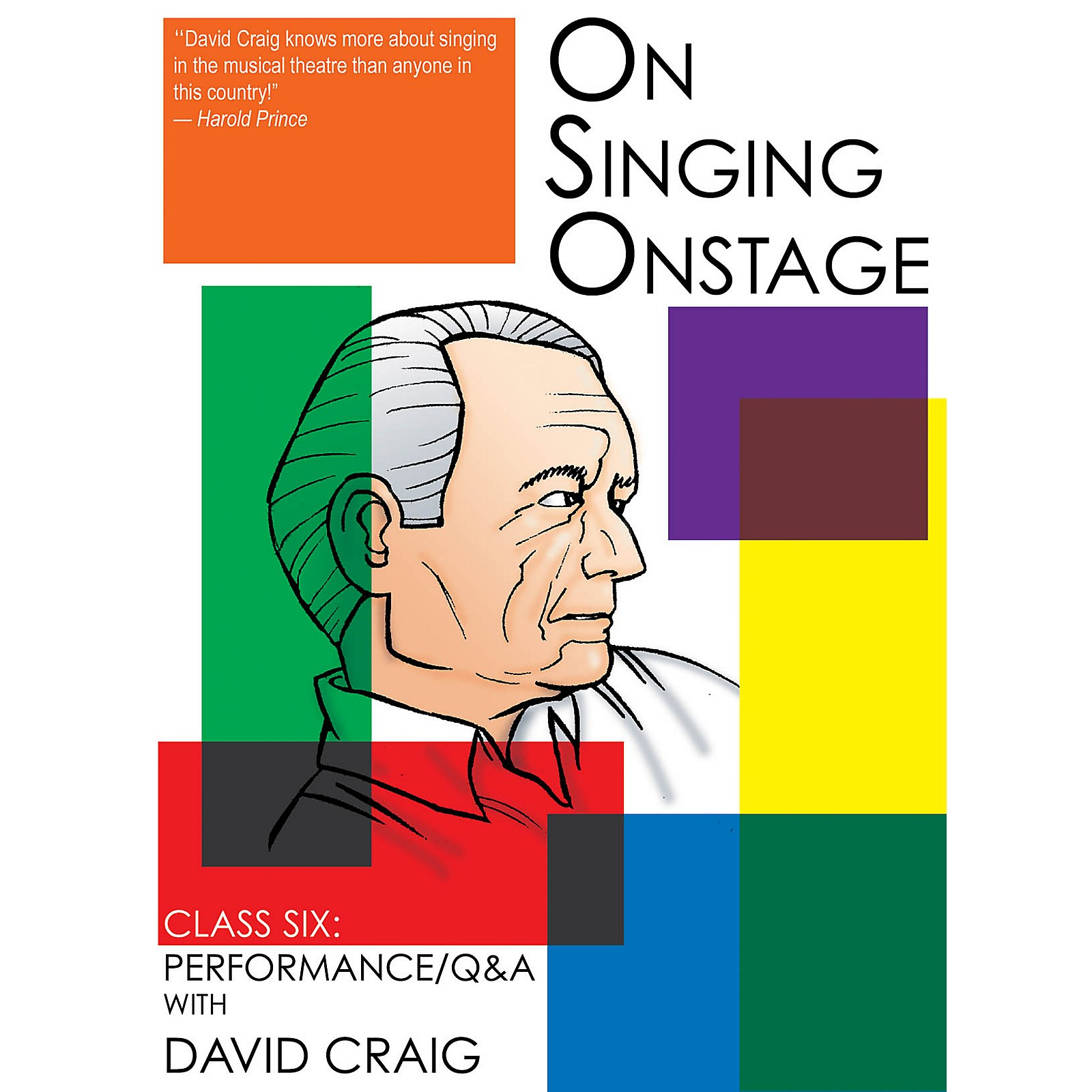 Applause Books On Singing Onstage (Class Six: Performance/Q&A) Applause Acting Series Series DVD Written by David Craig