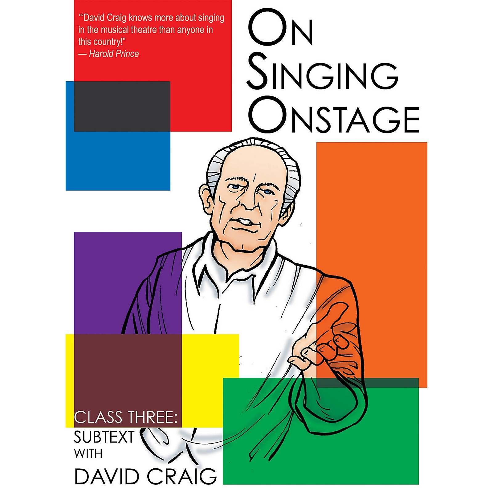 Applause Books On Singing Onstage (Class Three: Subtext) Applause Acting Series Series DVD Written by David Craig