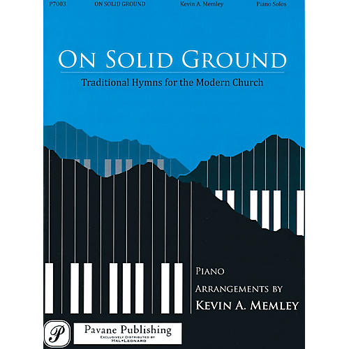 Pavane On Solid Ground (Traditional Hymns for the Modern Church)