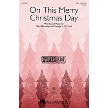 Hal Leonard On This Merry Christmas Day (Discovery Level 2) VoiceTrax CD Composed by Mary Donnelly