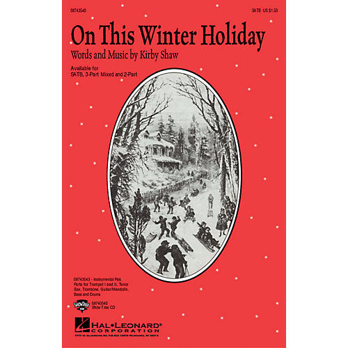 Hal Leonard On This Winter Holiday 2-Part Composed by Kirby Shaw
