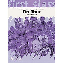 De Haske Music On Tour - First Class Series (3rd Bb Instruments T.C.) Concert Band Composed by Jacob de Haan